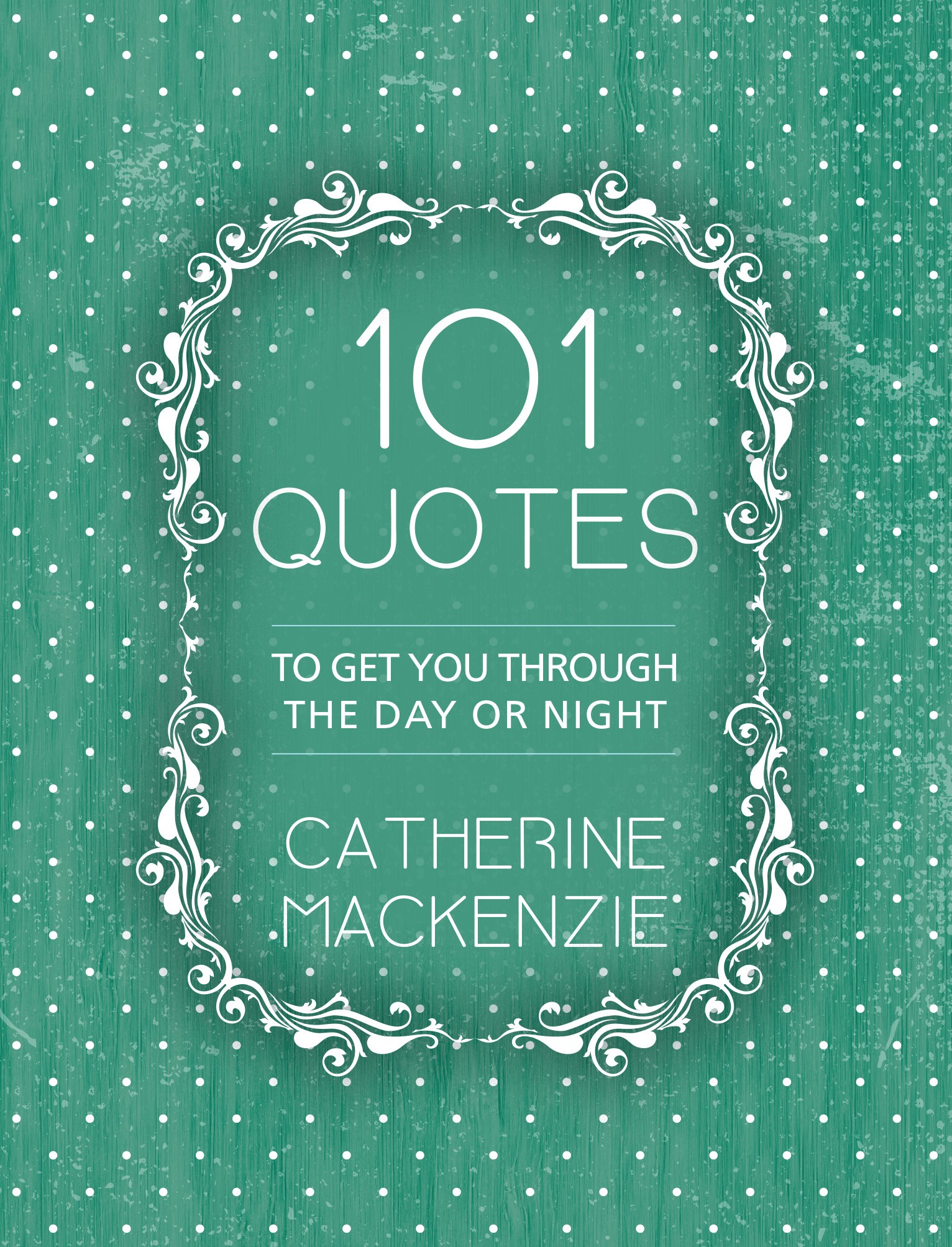 Quotes To Get You Through The Day 101 Quotes To Get You Through The Day Or Night  Ritchie Christian